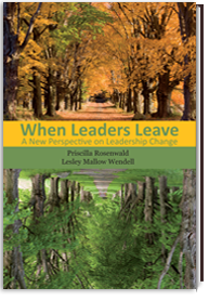 When Leaders Leave - by Priscilla Rosenwald & Lesley Mallow